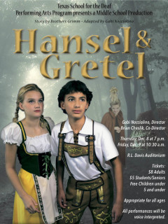 Texas School for the Deaf's Performing Arts Program presents Middle School Production:<i> Hansel & Gretel</i>