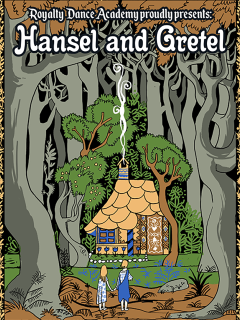 Royalty Dance Academy presents Hansel and Gretel
