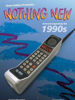 "Guzu Gallery presents ""Nothing New: Artwork Inspired by the 1990s"" opening reception"
