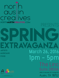 North Austin Creatives presents Spring Extravaganza