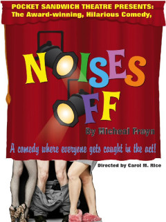 Pocket Sandwich Theatre, Noises Off