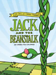 Dallas Opera, Jack and the Beanstalk