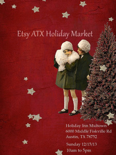 flyer for Etsy ATX Holiday Market