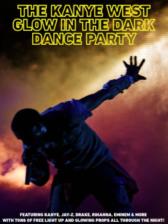 poster for the Kanye West Glow in the Dark Party by the Action Pack