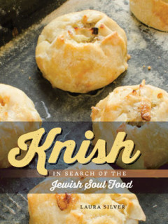 42nd Annual Jewish Book & Arts Fair: Knish: In Search of the Jewish Soul Food by Laura Silver