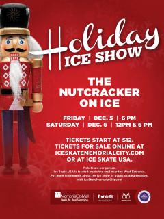 "Memorial City and Ice Skate USA present ""Nutcracker on Ice"""
