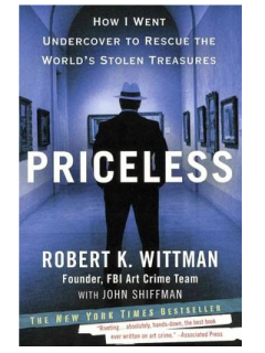 """Rescuing the Gold: The Fascinating World of Art Theft and Recovery"" wth Robert K. Wittman"