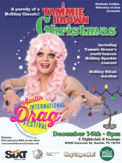 A Tammie Brown Christmas poster - Austin International Drag Foundation Inc. - December 2014