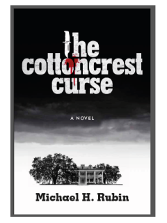 Book reading and signing: The Cottoncrest Curse by Michael H. Rubin