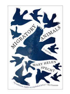 Mary Helen Specht, MIGRATORY ANIMALS
