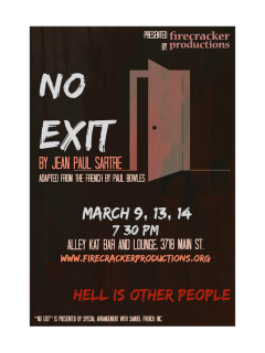 Firecracker Productions presents No Exit by Jean-Paul Sartre