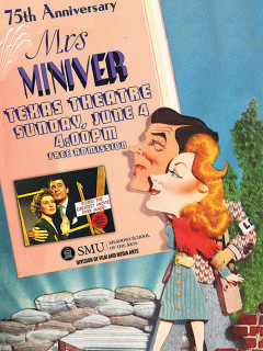 SMU Film & Media Arts presents Mrs. Miniver 75th Anniversary Screening