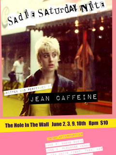 Jean Caffeine presents Sadie Saturday Nite: A Punk Rock Memoir One Woman Show