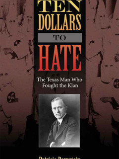 Bullock Texas State History Museum presents High Noon Talk: <i>Ten Dollars To Hate</i>