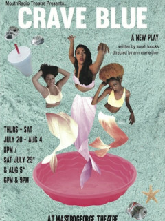 MouthRadio Theatre presents Crave Blue