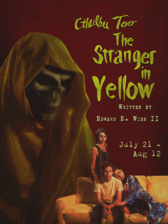 The Overtime Theater presents Cthulhu Too: The Stranger in Yellow