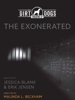 Dirt Dogs Theatre Co. presents <i>The Exonerated</i>
