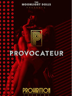 Prohibition Theatre presents <i>Provocateur</i>