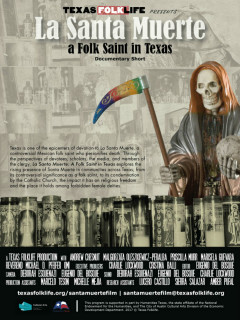 Texas Folklife presents La Santa Muerte: A Folk Saint in Texas