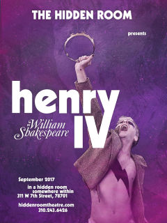 The Hidden Room presents <i>Henry IV</i>