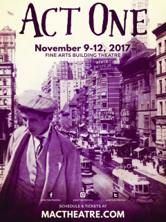 <i>Act One:</i> The journey into the making of a Broadway legend