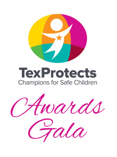 TexProtects presents Champions for Safe Children Awards Gala