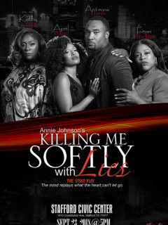 AWJ Production presents Killing Me Softly with Lies - Event