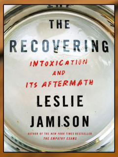 Dr. Leslie Jamison: The Recovering