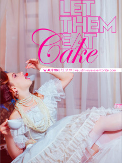 NYE/Let Them Eat Cake