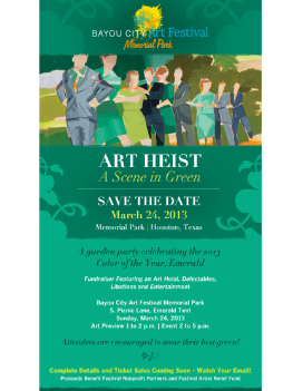 "Bayou City Art Festival's ""Art Heist - A Scene in Green"""