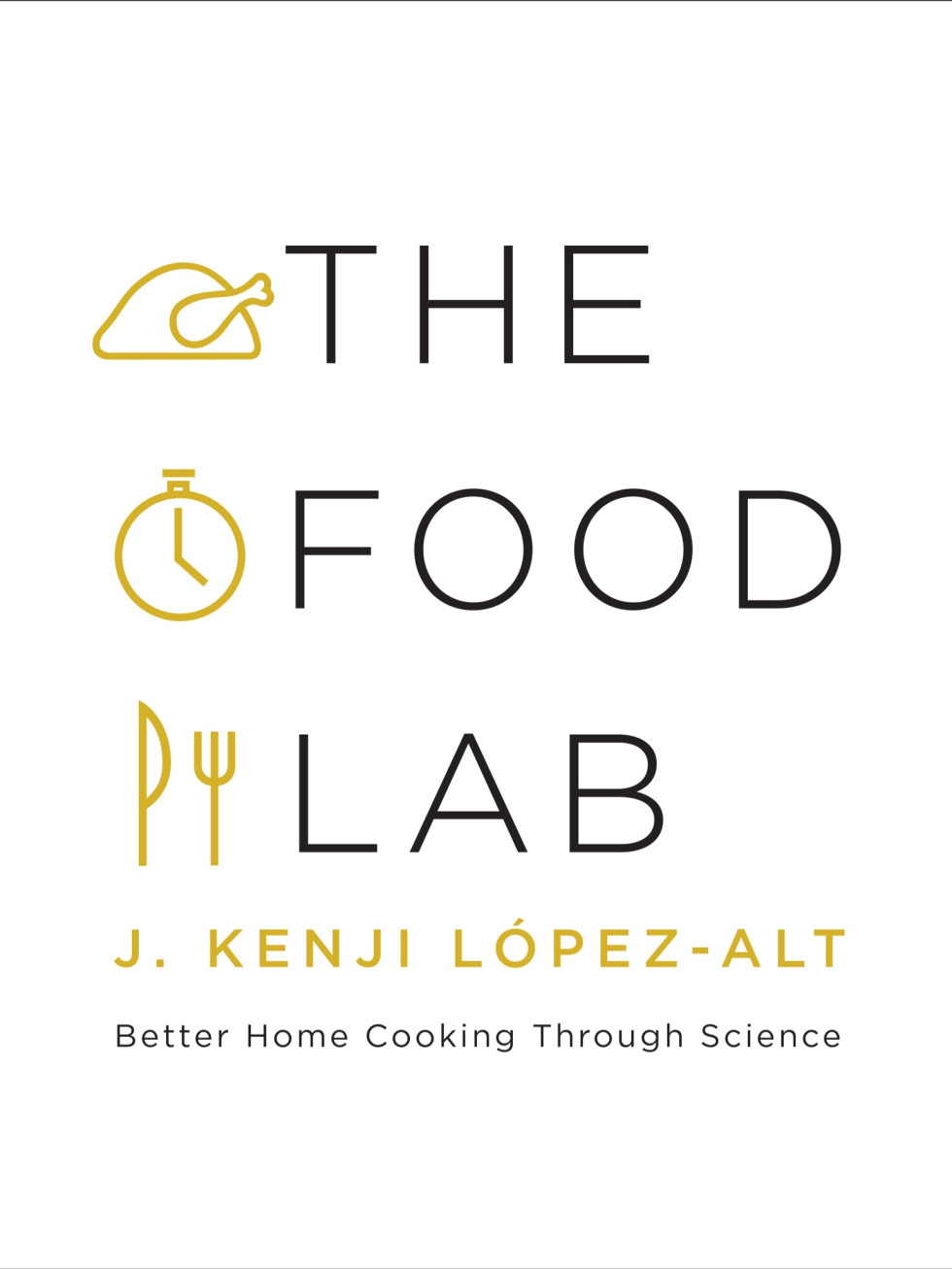 The Food Lab cover Kenji Lopez-Alt