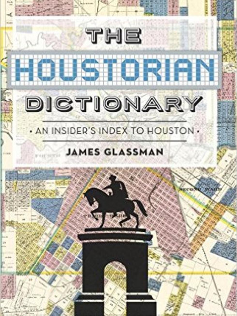 The Houstorian Dictionary James Glassman