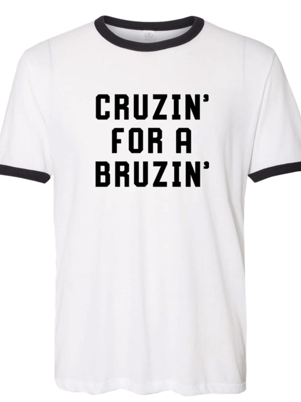Cruzin for a Bruzin t-shirt