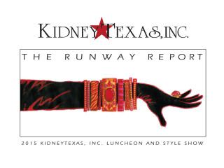 KidneyTexas, Inc. Presents The Runway Report Luncheon and Style Show
