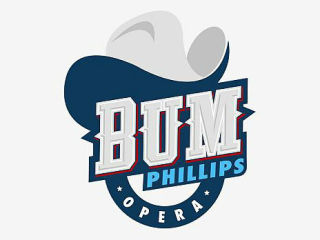 Bum Phillips All American Opera