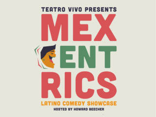 Teatro Vivo presents Mexcentrics