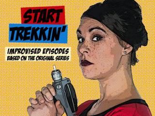 The Hideout Theatre presents Start Trekkin'