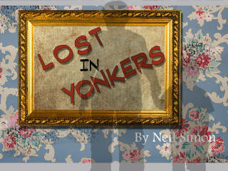 College of the Mainland presents <i>Lost in Yonkers</i>