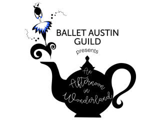 Ballet Austin Guild presents An Afternoon In Wonderland Tea