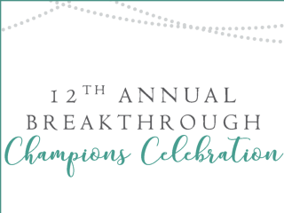 Breakthrough presents Champions Celebration