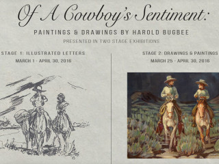 Harold Bugbee: Of A Cowboy's Sentiment: Paintings & Drawings