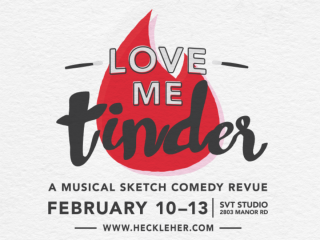 Heckle Her Productions presents Love Me Tinder