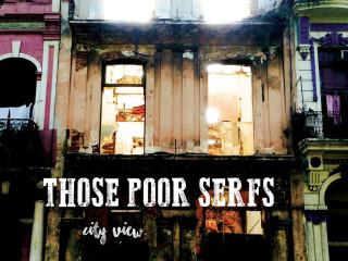 Those Poor Serfs EP City View 2016 album cover Austin band