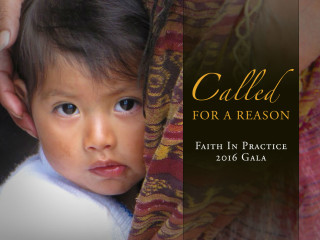 Faith In Practice presents 2016 Gala: Called for a Reason