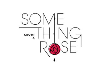 WindSync presents Something About A Rose