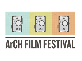 "Third Annual ArCH Film Festival ""Boom and Bust: Landscapes of Excess and Crisis"""