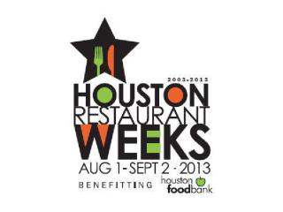 Houston Restaurant Weeks 2013