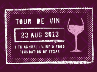 Wine and food foundation of texas 11th annual tour de vin tasting