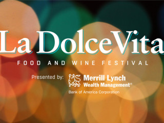 La Dolce Vita 24th Food and Wine Festival