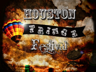 Houston Fringe Festival 2013